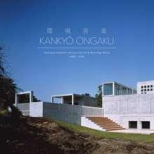 Kankyo Ongaku: Japanese Ambient 1980-1990 (Hardcoverbook), 2 CDs
