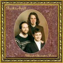 Built To Spill: Ultimate Alternative Wavers (remastered), LP