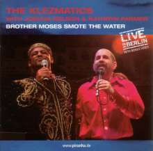The Klezmatics: Brother Moses Smote The Water - Live In Berlin, CD