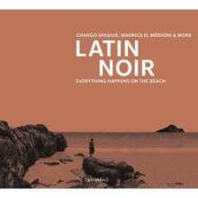 Chango Spasiuk/Maurice El Medioni & More: Latin Noir, CD