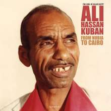 Ali Hassan Kuban: From Nubia To Cairo (remastered) (180g), LP