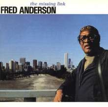 Fred Anderson (1929-2010): Missing Link, CD