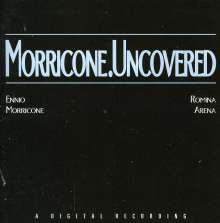 Ennio Morricone & Romina Arena: Filmmusik: Morricone.Uncovered, CD