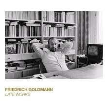 Friedrich Goldmann (1941-2009): Late Works, CD