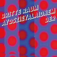 Der Dritte Raum: Aydszieyalaidnem, CD