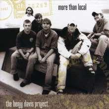 Benjy Davis Project: More Than Local, CD