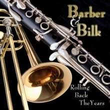 Chris Barber & Acker Bilk: Rolling Back The Years, CD