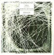 "Radiohead: Feral/Morning Mr Magpie/Separator, Single 12"""