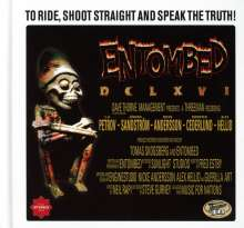 Entombed: To Ride, Shoot Straight And Speak The Truth! (Deluxe Edition), 2 CDs