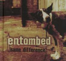 Entombed: Same Difference, 2 CDs