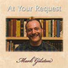 Mark Gilston: At Your Request, CD
