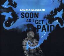 Arnold McCuller: Soon As I Get Paid, CD