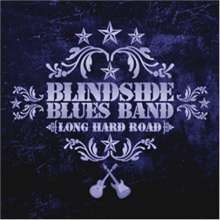 Blindside Blues Band: Long Hard Road, CD