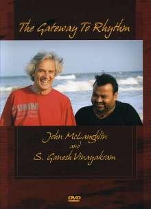 John McLaughlin (geb. 1942): Gateway To Rhythm, DVD