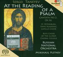 "Serge Tanejew (1856-1915): Kantate Nr.2 op.36 ""At the Reading of a Psalm"", SACD"