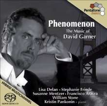 """David Garner (geb. 1954): Lieder """"Phenomenon"""", SACD"""