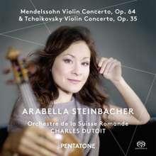 Arabella Steinbacher - Mendelssohn / Tschaikowsky, Super Audio CD