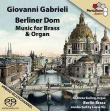 Giovanni Gabrieli (1557-1612): Berliner Dom - Musik für Blechbläser & Orgel, SACD