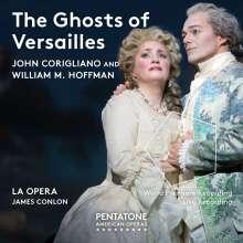 John Corigliano (geb. 1938): The Ghosts of Versailles, 2 SACDs