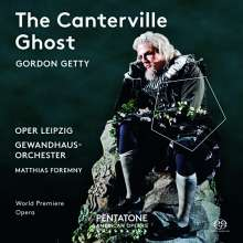 Gordon Getty (geb. 1933): The Canterville Ghost, SACD