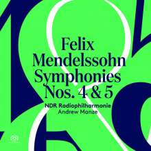 Felix Mendelssohn Bartholdy (1809-1847): Symphonien Nr. 4 & 5, SACD