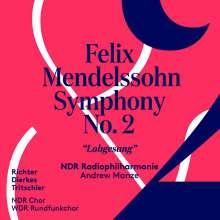 "Felix Mendelssohn Bartholdy (1809-1847): Symphonie Nr. 2 ""Lobgesang"", SACD"