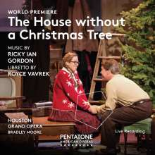 Ricky Ian Gordon (geb. 1956): The House without a Christmas Tree, Super Audio CD