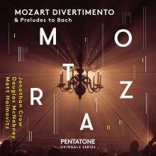 Wolfgang Amadeus Mozart (1756-1791): Divertimento KV 563, SACD