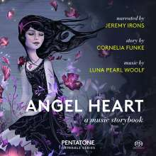 Luna Pearl Woolf (geb. 1973): Angel Heart - A Music Storybook, SACD