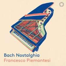 Francesco Piemontesi - Bach Nostalghia, CD