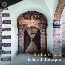 Holland Baroque - Brabant 1653, Super Audio CD