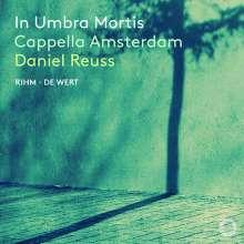 Cappella Amsterdam - In Umbra Mortis, CD