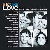 Various Artists: Filmmusik: A Lot Like Love - Soundtrack, CD
