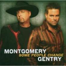 Montgomery Gentry: Some People Change, CD