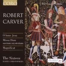 """Robert Carver (1484-1568): Missa """"Dum Sacrum Mysterium"""", CD"""