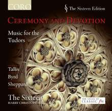 The Sixteen - Ceremony And Devotion (Music for the Tudors), CD