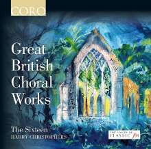 The Sixteen - Great British Choral Works, CD