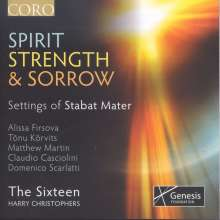 The Sixteen - Spirit, Strength & Sorrow (Settings of Stabat Mater), CD