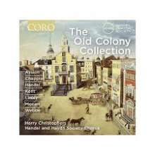 Händel & Haydn Society Chorus - The Old Colony Collection, CD