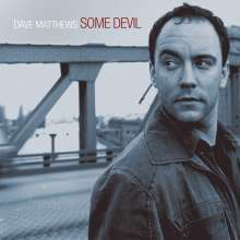 Dave Matthews: Some Devil, CD