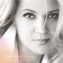 Eliane Elias (geb. 1960): Dreamer, CD