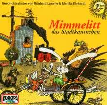Mimmelitt, das Stadtkaninchen. CD, CD