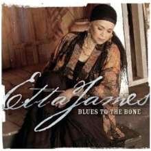 Etta James: Blues To The Bone, CD