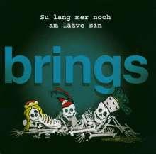 Brings: Su lang mer noch am lääve sin, CD