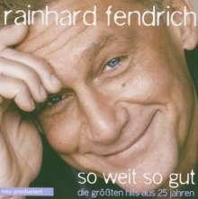 Rainhard Fendrich: So weit so gut - Die größten Hits aus 25 Jahren, CD