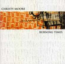 Christy Moore: Burning Times, CD