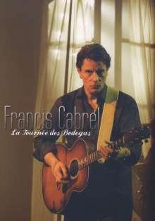 Francis Cabrel: La Tournee Des Bodegas, 2 DVDs