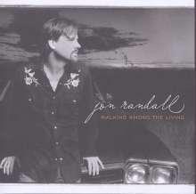 Jon Randall: Walking Among The Livin, CD