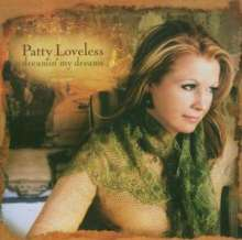 Patty Loveless: Dreaming My Dreams, CD