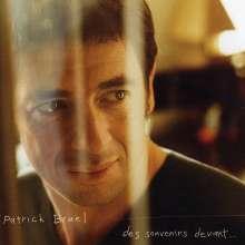 Patrick Bruel: Des Souvenirs Devant..., CD